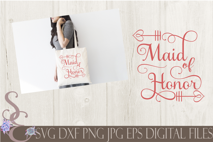 Maid of Honor Svg, Wedding, Digital File, SVG, DXF, EPS, Png, Jpg, Cricut, Silhouette, Print File