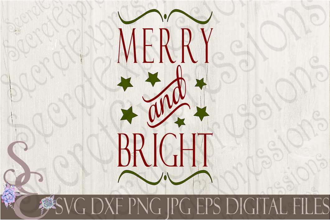 Merry and Bright Svg, Christmas Digital File, SVG, DXF, EPS, Png, Jpg, Cricut, Silhouette, Print File