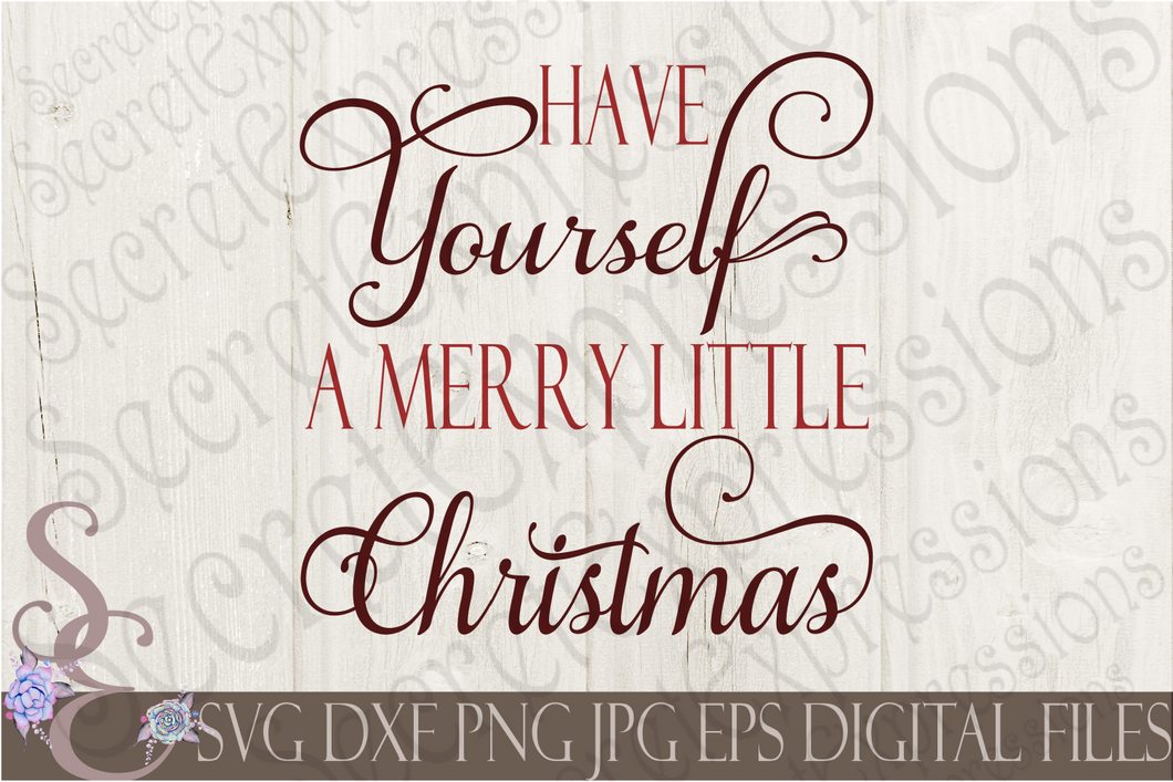 Have Yourself A Merry Little Christmas Svg.Have Yourself A Merry Little Christmas Svg Christmas Digital File Svg Dxf Eps Png Jpg Cricut Silhouette Print File