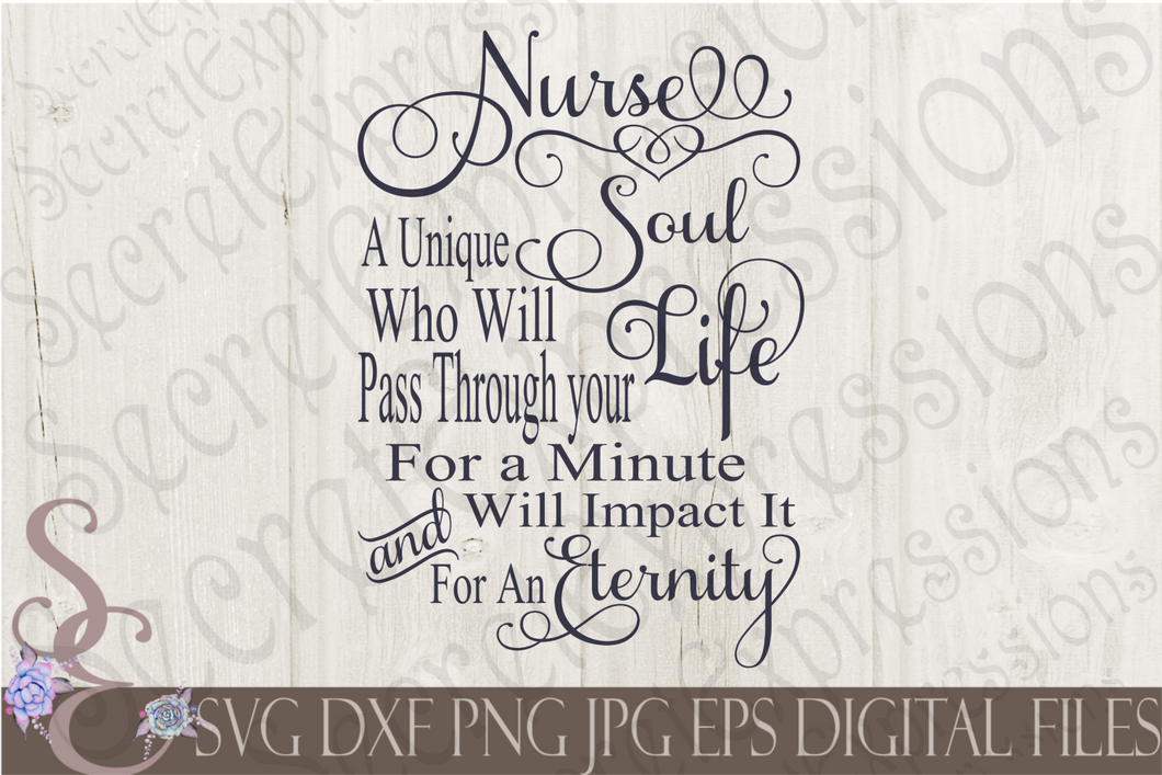Nurse A Unique Soul Svg, Digital File, SVG, DXF, EPS, Png, Jpg, Cricut, Silhouette, Print File