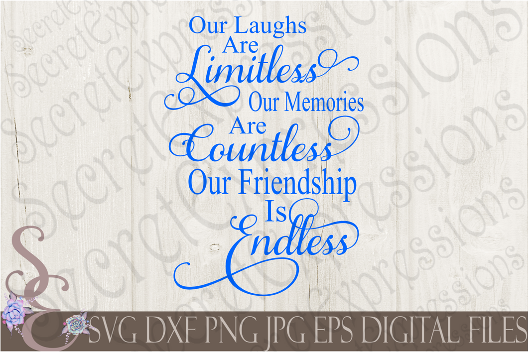 Our Friendship is Endless Svg, Digital File, SVG, DXF, EPS, Png, Jpg, Cricut, Silhouette, Print File