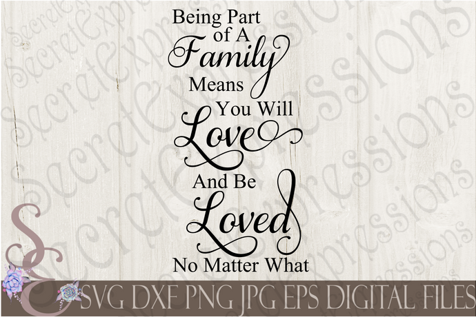 Being part of a family Svg, Digital File, SVG, DXF, EPS, Png, Jpg, Cricut, Silhouette, Print File