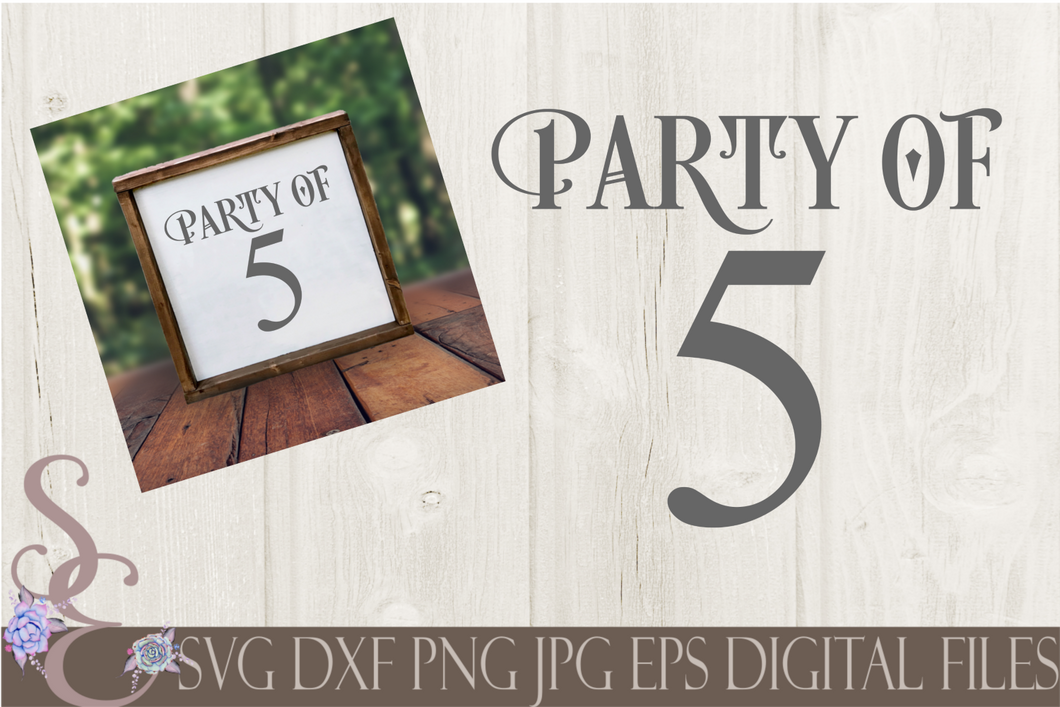 Party of 5 Svg, Digital File, SVG, DXF, EPS, Png, Jpg, Cricut, Silhouette, Print File