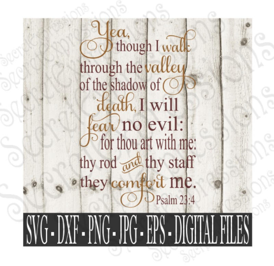 Walk through the valley of the shadow of death Svg, Bible Verse Psalms 23:4, Digital File, SVG, DXF, EPS, Png, Jpg, Cricut, Silhouette, Print File