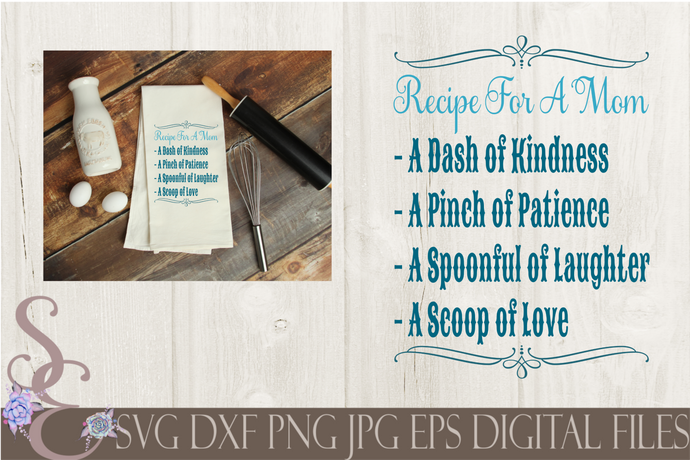 Recipe For A Mom Svg, Mother's Day, Digital File, SVG, DXF, EPS, Png, Jpg, Cricut, Silhouette, Print File