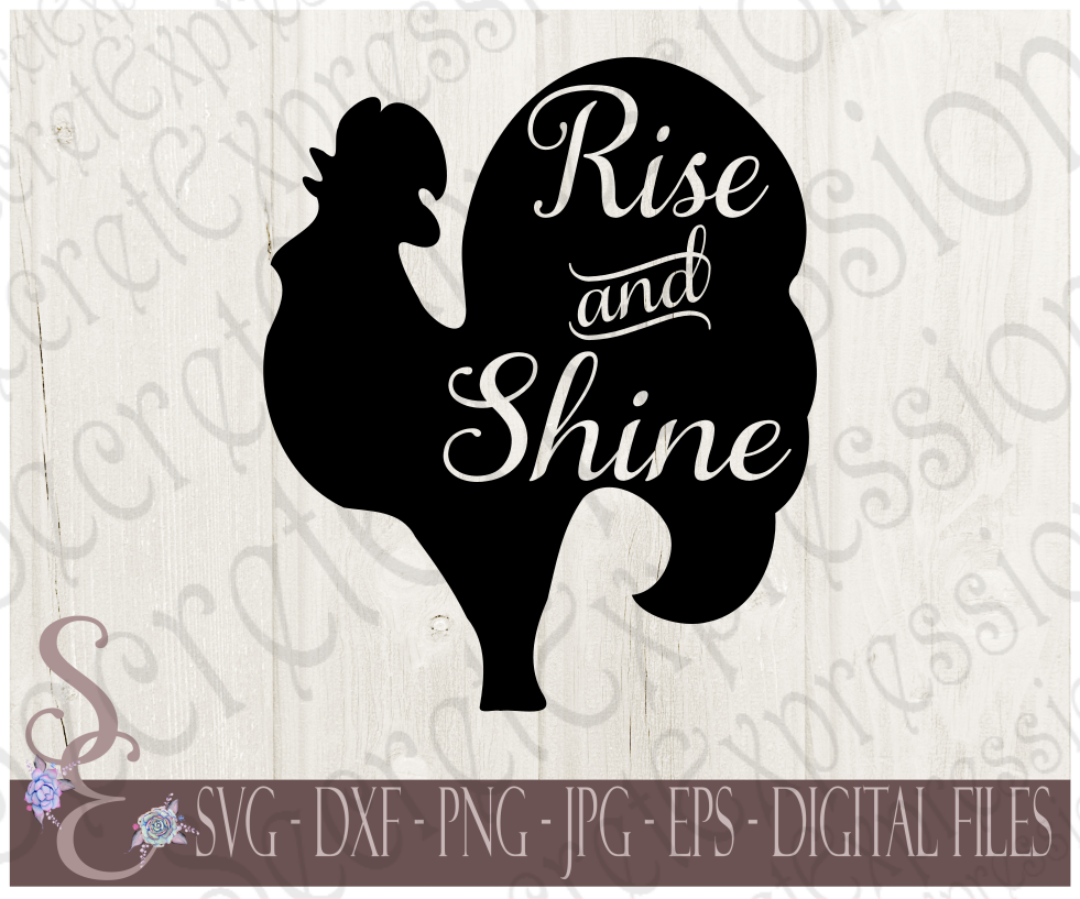 Rise and Shine with Rooster Svg, Subway Art Style Digital File, SVG, DXF, EPS, Png, Jpg, Cricut, Silhouette, Print File