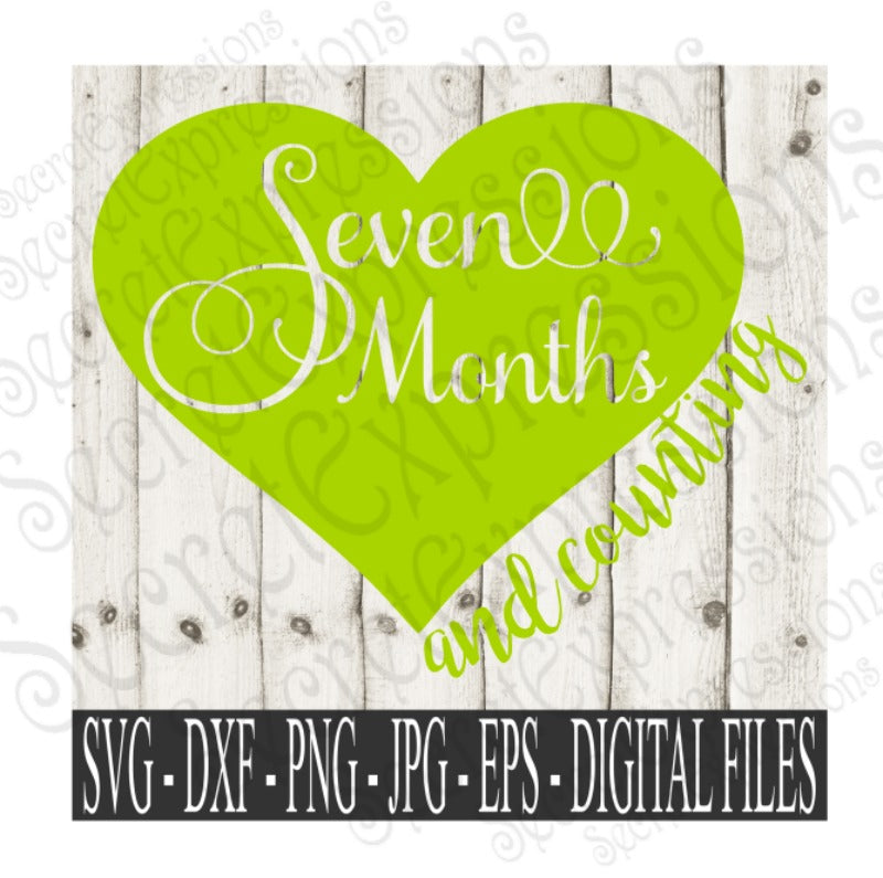 Seven Month and Counting Svg, Digital File, SVG, DXF, EPS, Png, Jpg, Cricut, Silhouette, Print File