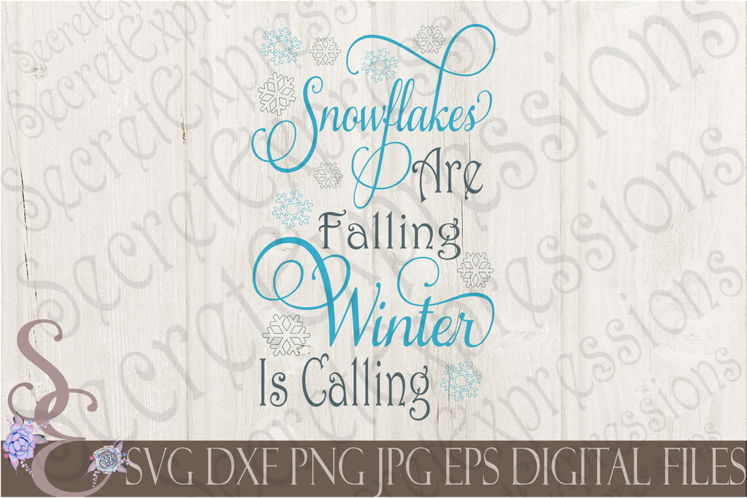 Snowflakes Are Falling Winter Is Calling Svg, Christmas Digital File, SVG, DXF, EPS, Png, Jpg, Cricut, Silhouette, Print File