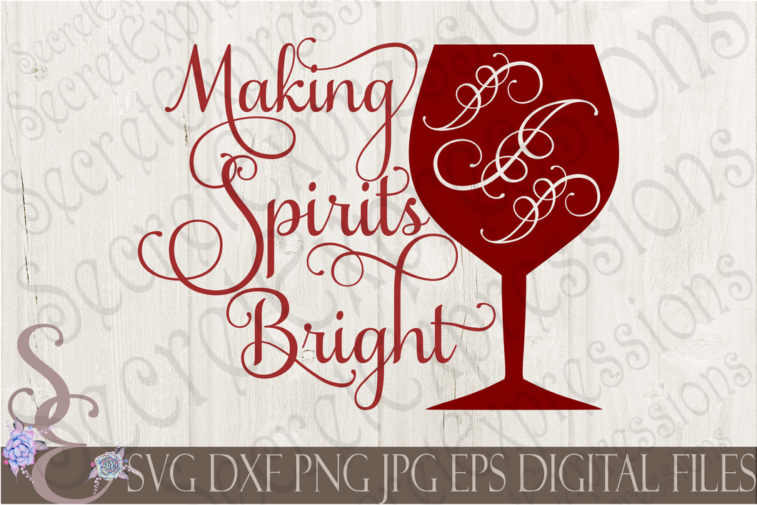 Making Spirits Bright Svg, Christmas Digital File, SVG, DXF, EPS, Png, Jpg, Cricut, Silhouette, Print File