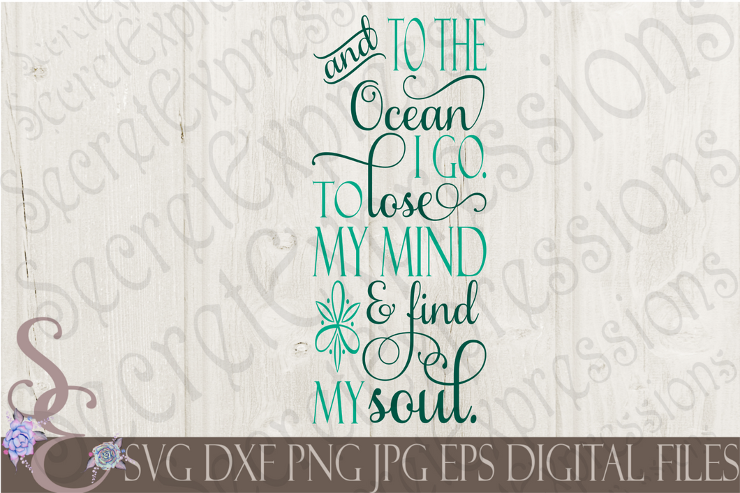 And to the ocean I go  Svg, Digital File, SVG, DXF, EPS, Png, Jpg, Cricut, Silhouette, Print File