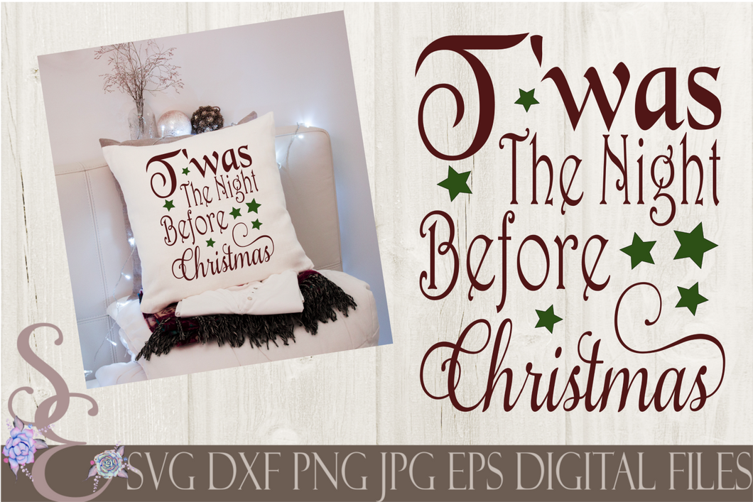 Twas the Night Before Christmas Svg, Christmas Digital File, SVG, DXF, EPS, Png, Jpg, Cricut, Silhouette, Print File