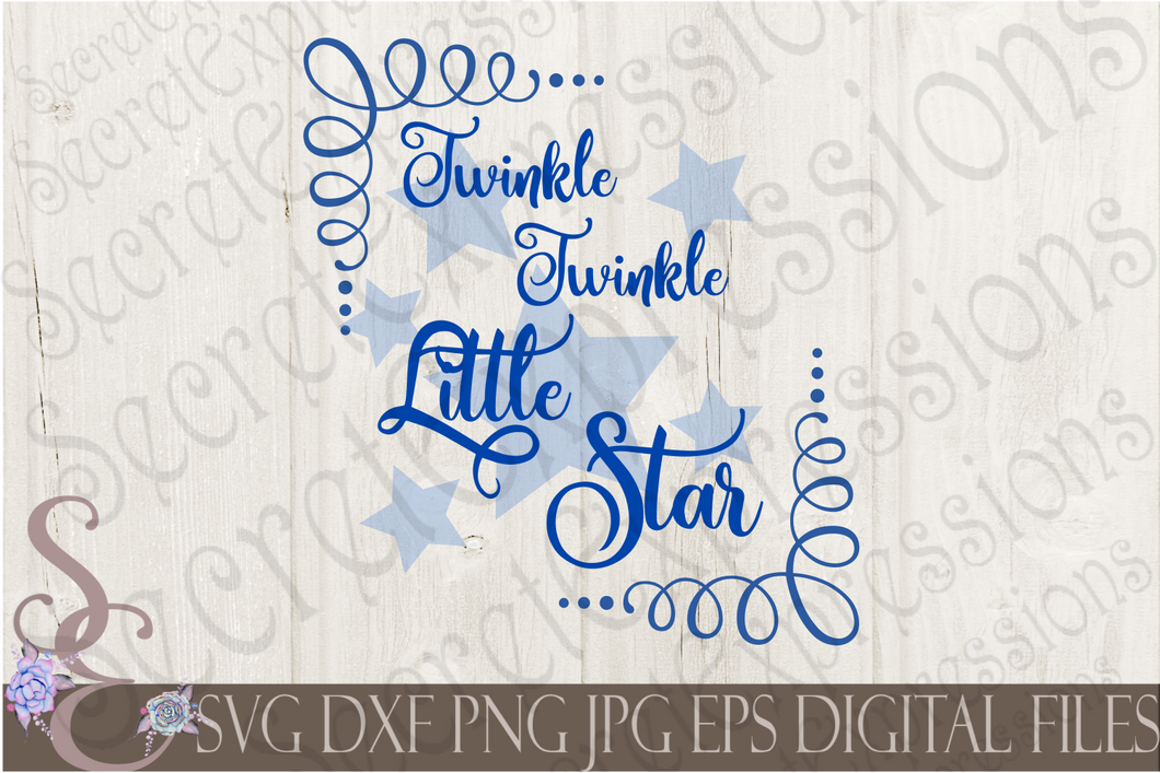 Twinkle Twinkle Little Star Svg, Digital File, SVG, DXF, EPS, Png, Jpg, Cricut, Silhouette, Print File