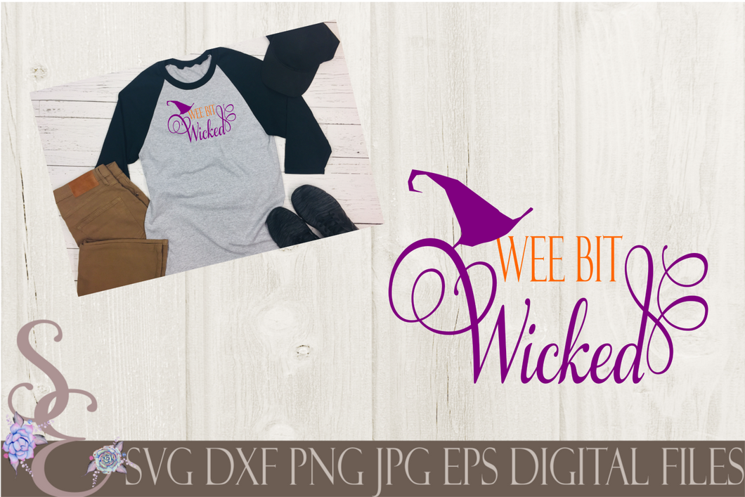 Wee Bit Wicked Svg, Digital File, SVG, DXF, EPS, Png, Jpg, Cricut, Silhouette, Print File