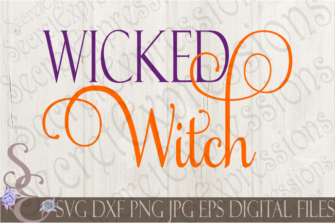 Wicked Witch SVG, Digital File, SVG, DXF, EPS, Png, Jpg, Cricut, Silhouette, Print File