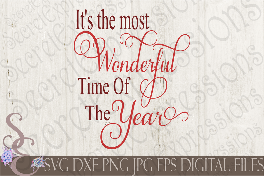It's The Most Wonderful Time Of The Year Svg, Christmas Digital File, SVG, DXF, EPS, Png, Jpg, Cricut, Silhouette, Print File