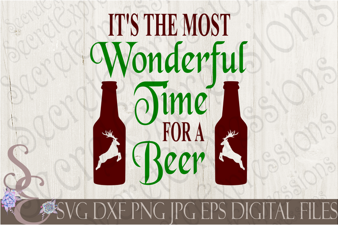 Most Wonderful Time for a Beer Svg, Christmas Digital File, SVG, DXF, EPS, Png, Jpg, Cricut, Silhouette, Print File