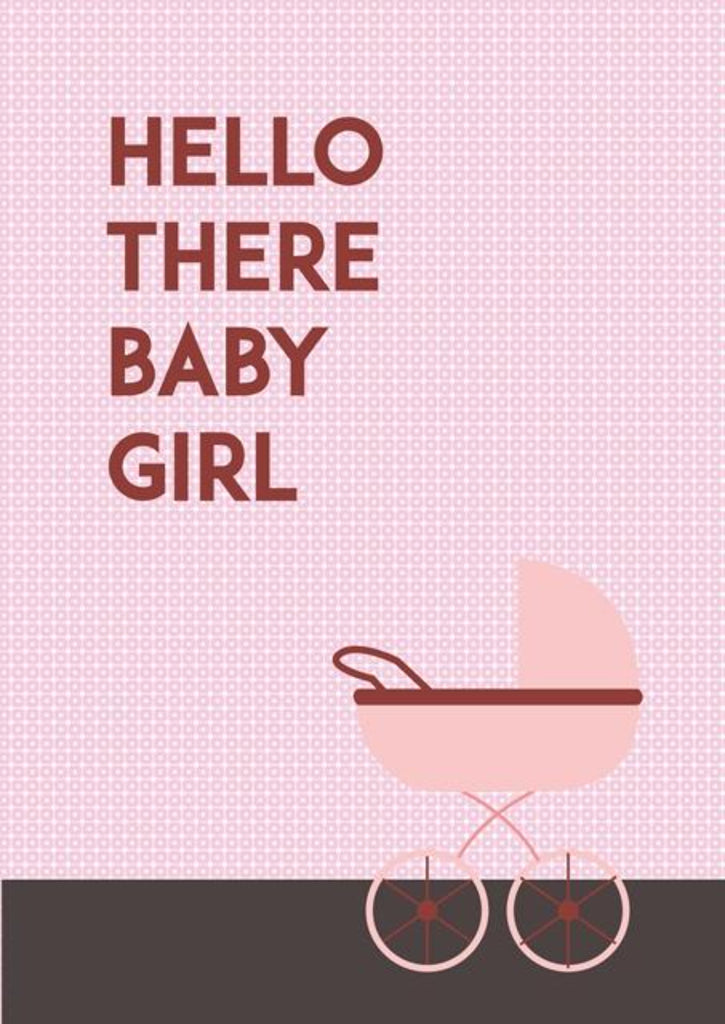 Hello there baby girl! New Baby Congratulations Greeting Card - CardCraft