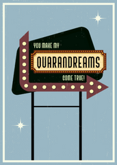 QUARANDREAMS You Make My Dreams Come True - Love And Romance Greeting Card - CardCraft