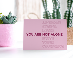 You Are Not Alone - CardCraft
