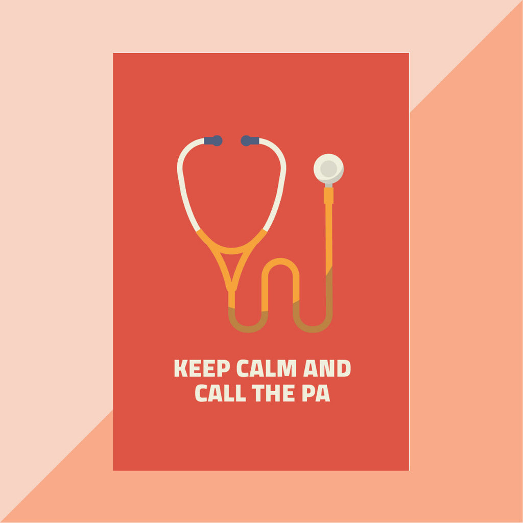 Keep Calm and Call the PA - CardCraft