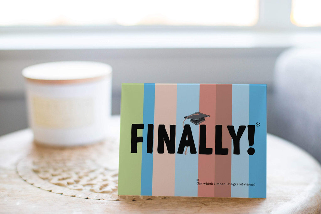 Finally! By Which I Mean Congratulations Greeting Card - CardCraft