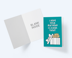 Birthday Greeting Card: I Hope Your Birthday Is A Real Treat - CardCraft