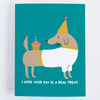 A Real Treat: Birthday Greeting Card For Dog Lovers - CardCraft