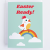 Easter Is Here: Chicken Greeting Card