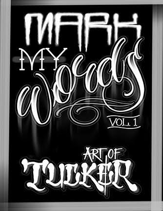Mark My Words Vol 1 by Tucker