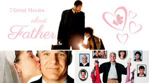 7 Great Movies About Father