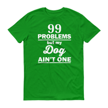 99 Problems - Men's Short Sleeve T-shirt