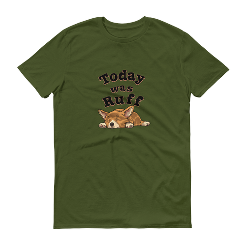 Today Was Ruff - Men's Short-Sleeve T-Shirt