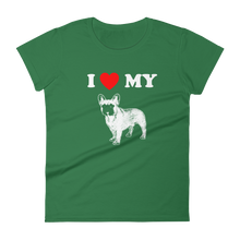 I Love My Frenchie - Women's Short Sleeve T-shirt