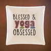 Yoga Obsessed Trinket Dish