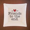 Friends to the End Trinket Dish