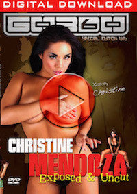 VOD:  Christine Mendoza - Exposed & Uncut (Digital Download)