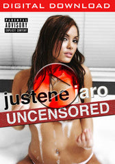 VOD:  Justene Jaro - Uncensored (Digital Download)