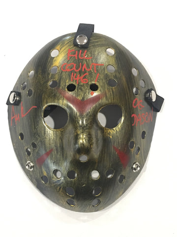 Hand signed , inscribed and painted custom Jason mask