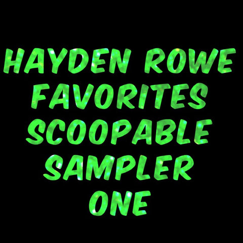 Hayden Rowe Favorites Scoopable Sampler 1