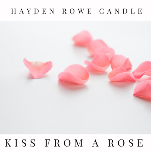 Kiss from a Rose Scented Wax