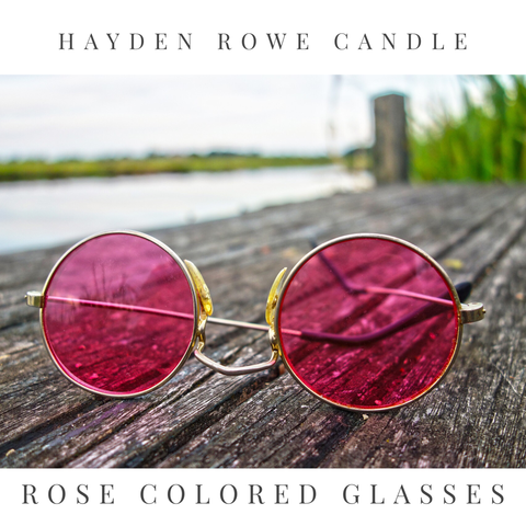 Rose Colored Glasses Scented Wax