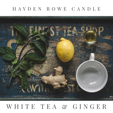 White Tea & Ginger Scented Wax
