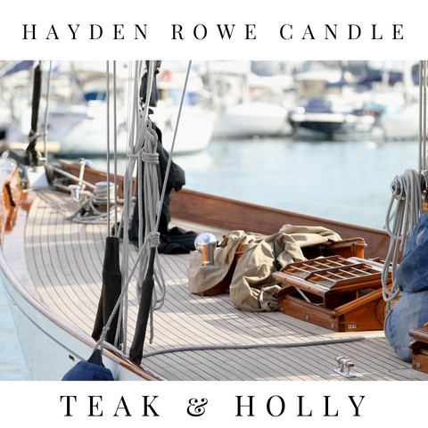 Teak & Holly Scented Wax