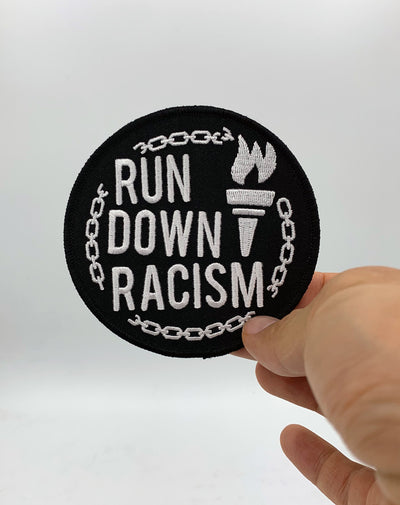 """Run Down Racism"" Patch"