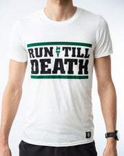 """Run till Death"" T-Shirt (white)"