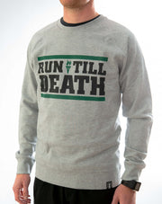 """Run Till Death"" Crewsleeve (Grey)"