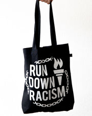 """Run Down Racism"" Tote Bag (Black)"