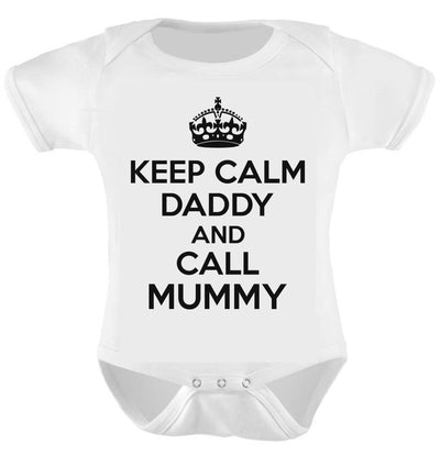 Keep Calm Daddy and Call Mummy