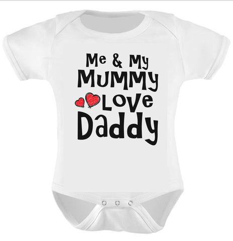 me and my mummy love daddy baby bodysuit baby grow baby vest