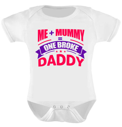 Me + Mummy = One Broke Daddy